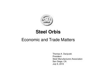 Steel Orbis Economic and Trade Matters