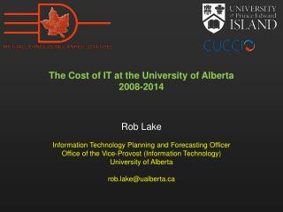 The Cost of IT at the University of Alberta 2008-2014