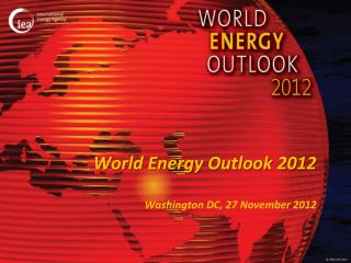 World Energy Outlook 2012