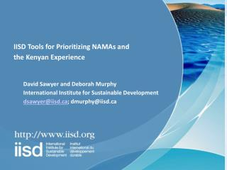 IISD Tools for Prioritizing NAMAs and                       the Kenyan Experience