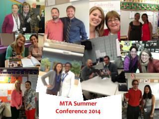 MTA Summer  Conference 2014