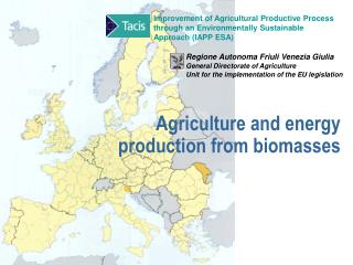 Agriculture and energy production from biomasses