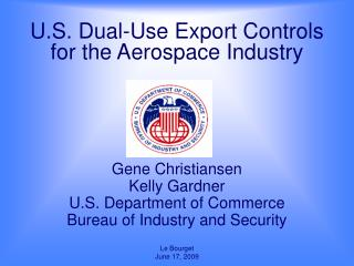 U.S. Dual-Use Export Controls for the Aerospace Industry