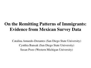 On the Remitting Patterns of Immigrants: Evidence from Mexican Survey Data