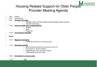 Housing Related Support for Older People Provider Meeting Agenda