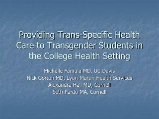Providing Trans-Specific Health Care to Transgender Students in the College Health Setting