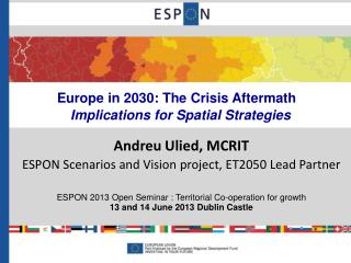 Europe in 2030: The Crisis Aftermath Implications for Spatial Strategies