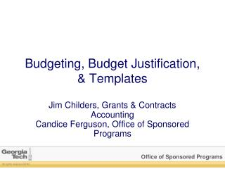 Budgeting, Budget Justification,  & Templates