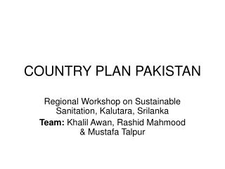 COUNTRY PLAN PAKISTAN
