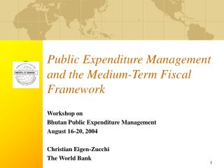 Public Expenditure Management and the Medium-Term Fiscal Framework