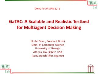 GaTAC: A Scalable and Realistic Testbed for Multiagent Decision Making