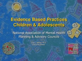Evidence Based Practices Children & Adolescents