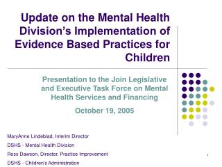 Update on the Mental Health Division's Implementation of Evidence Based Practices for Children