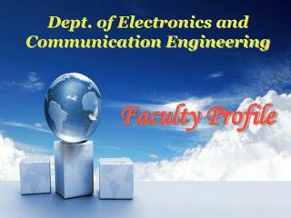 Dept. of Electronics and Communication Engineering