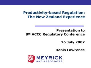 Productivity-based Regulation: The New Zealand Experience