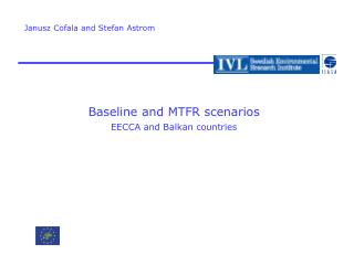Baseline and MTFR scenarios EECCA and Balkan countries