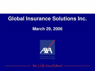 Global Insurance Solutions Inc. March 29, 2006