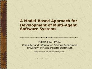 A Model-Based Approach for Development of Multi-Agent Software Systems