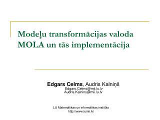 Mode?u transform?cijas valoda MOLA un t?s implement?cija