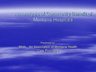 An Analysis of Community Benefit of Montana Hospitals