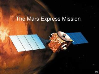 The Mars Express Mission