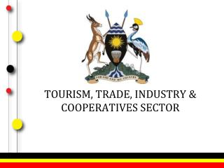 TOURISM, TRADE, INDUSTRY & COOPERATIVES SECTOR