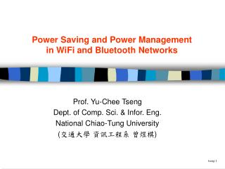 Power Saving and Power Management in WiFi and Bluetooth Networks
