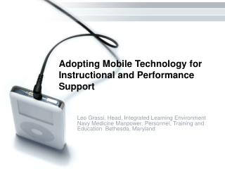 Adopting Mobile Technology for Instructional and Performance Support