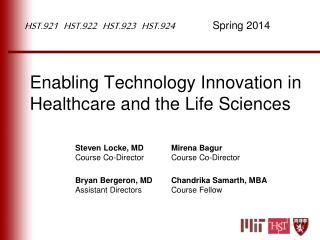 Enabling Technology Innovation in Healthcare and the Life Sciences