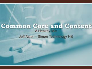 Common Core and Content