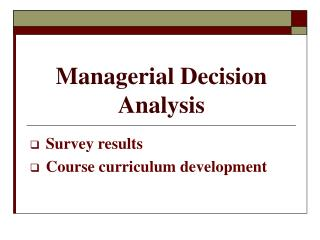 Managerial Decision Analysis