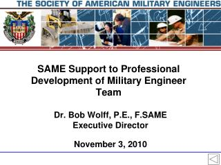 SAME Support to Professional Development of Military Engineer Team