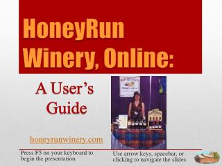 HoneyRun Winery, Online: