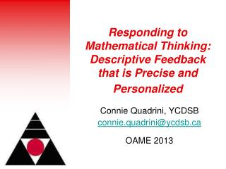 Responding to Mathematical Thinking:  Descriptive Feedback that is Precise and Personalized