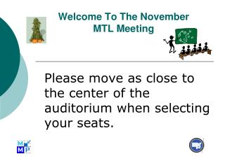 Welcome To The November  MTL Meeting