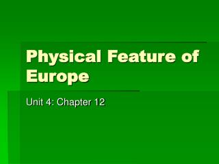 Physical Feature of Europe