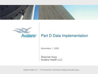 Part D Data Implementation November 1, 2005
