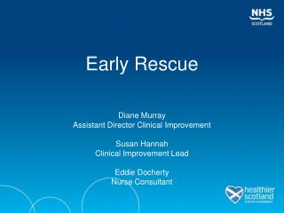 Early Rescue