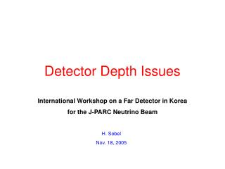 Detector Depth Issues