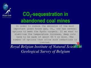 CO 2 -sequestration in  abandoned coal mines
