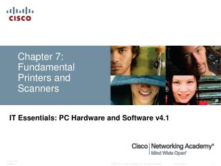 Chapter 7: Fundamental Printers and Scanners