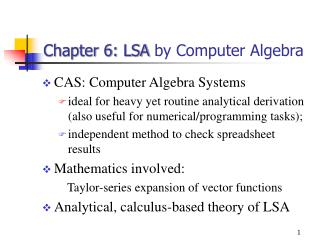Chapter 6: LSA  by Computer Algebra