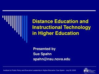 Distance Education and Instructional Technology in Higher Education