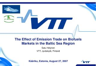 The Effect of Emission Trade on Biofuels Markets in the Baltic Sea Region