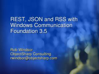 REST, JSON and RSS with Windows Communication Foundation 3.5