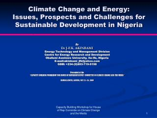By Dr J-F.K. AKINBAMI Energy Technology and Management Division