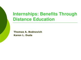 Internships: Benefits Through Distance Education