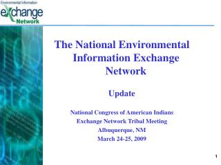 The National Environmental Information Exchange Network Update
