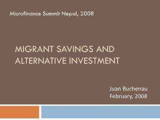 Migrant savingS and alternative investment