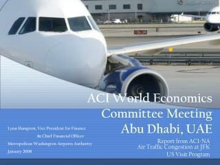 ACI World Economics Committee Meeting Abu Dhabi, UAE